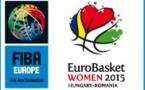EuroBasket Women 2015: la France connaît ses adversaires
